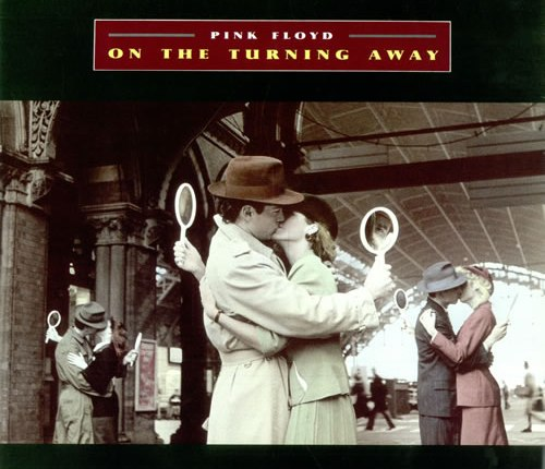 "Song Review: ""On the Turning Away"" by Pink Floyd"