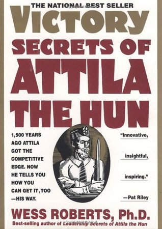 Book Review: Victory Secrets of Attila the Hun