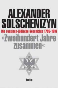 Book Review: 200 Years Together by Alexander Solzhenitsyn