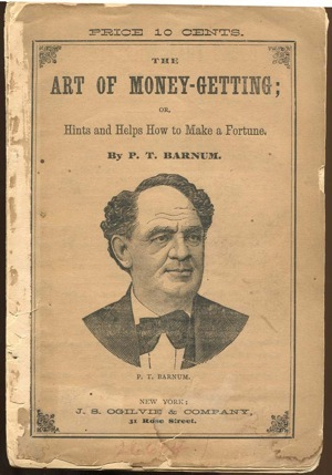 "Book Review: ""The Art of Getting Money"" by P.T. Barnum"
